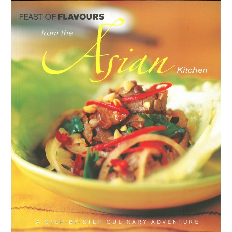 Feast of Flavours from the Asian Kitchen
