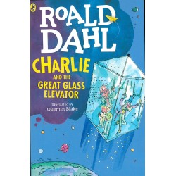 Roald Dahl: Charlie and the Great Glass Elevator