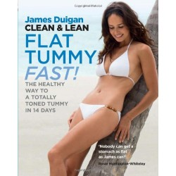 Clean and Lean - Flat Tummy Fast!